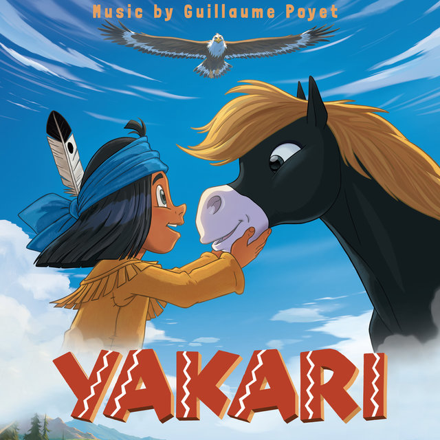 Yakari (Original Motion Picture Soundtrack)