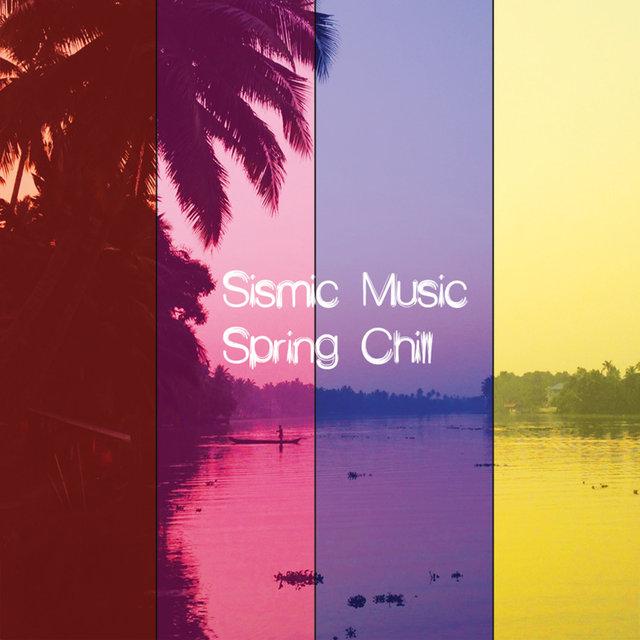 Sismic Music Spring Chill