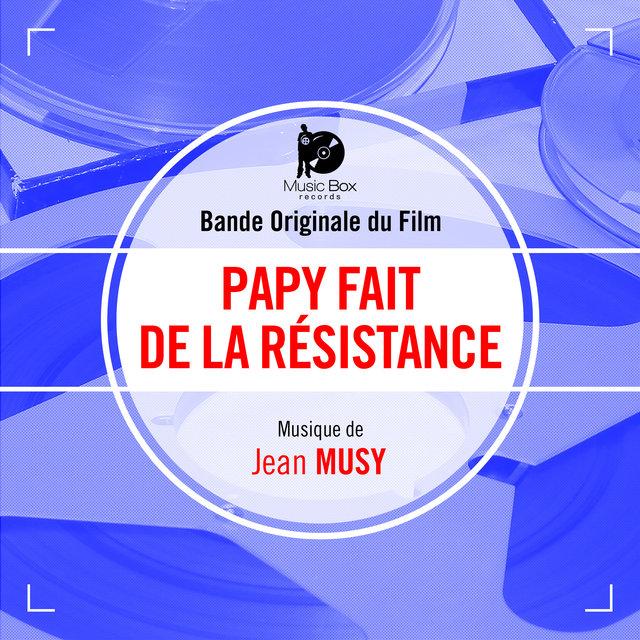Papy fait de la résistance (Bande originale du film)