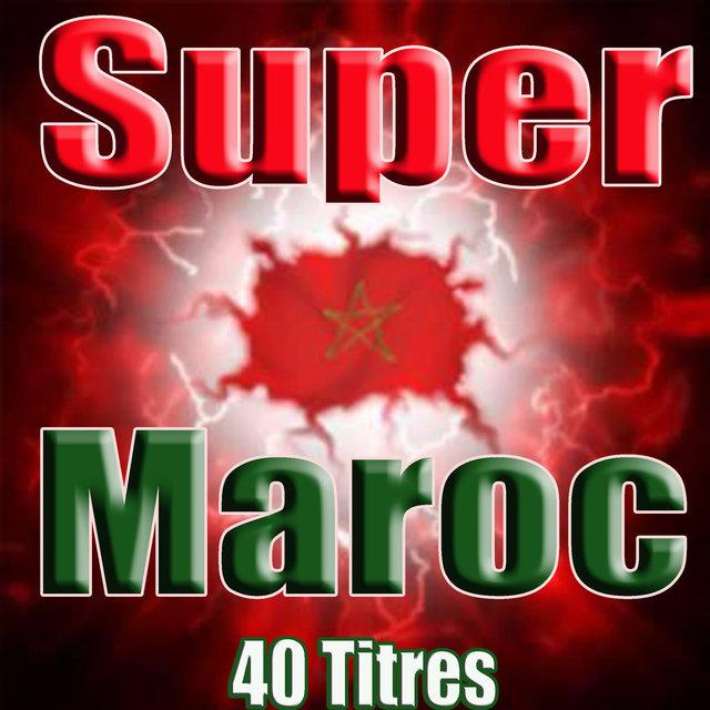 Couverture de Super Maroc, 40 titres
