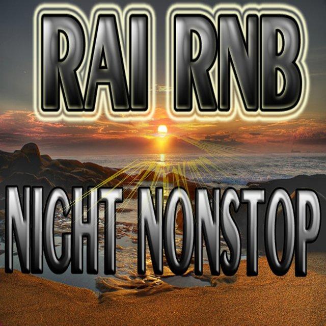 Raï Rnb Night Nonstop