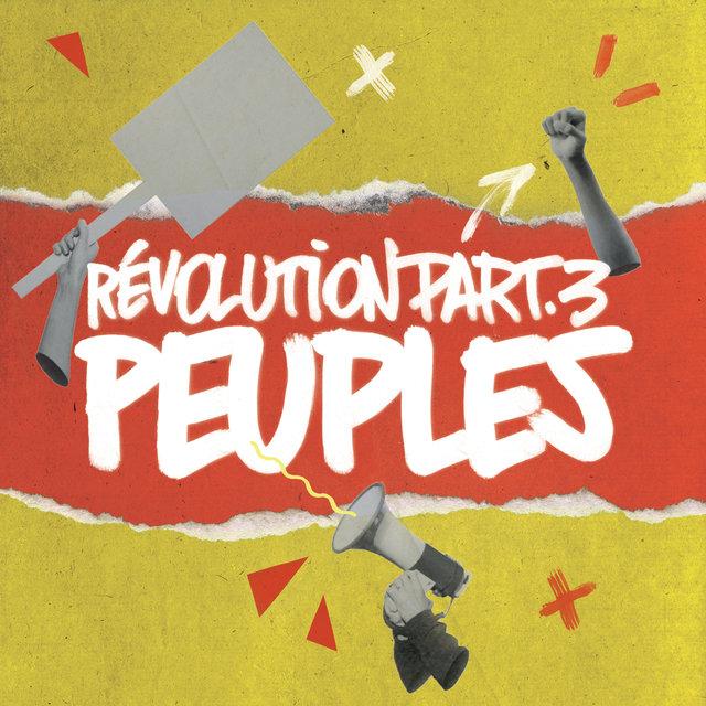 Révolution Pt. 3 : Peuples