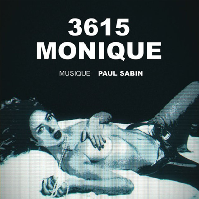 3615 Monique (Bande originale de la série)