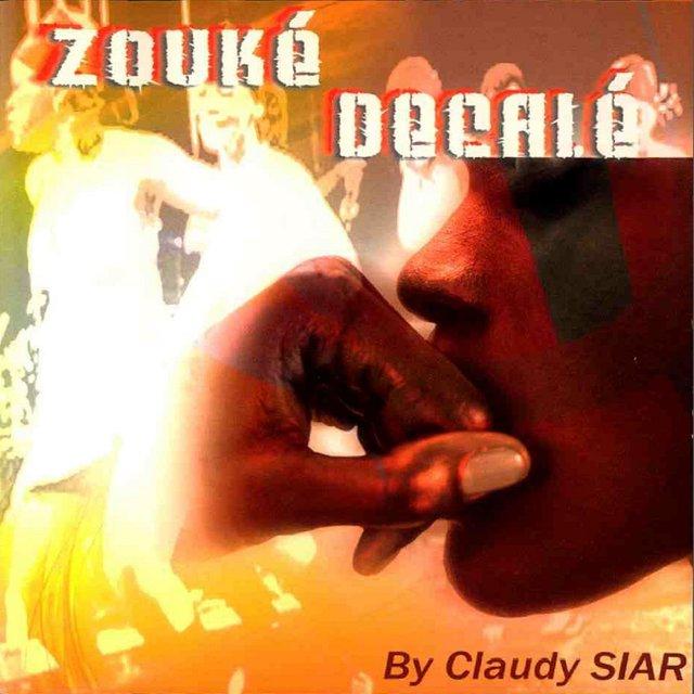 Zouké décalé by Claudy Siar (La plus Pop des musiques Afro)
