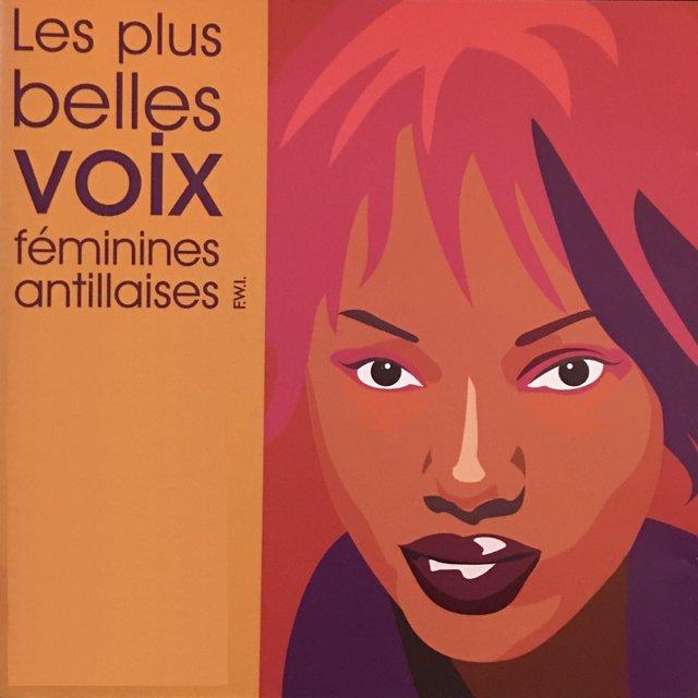 Les plus belles voix féminines antillaises (F.W.I.)