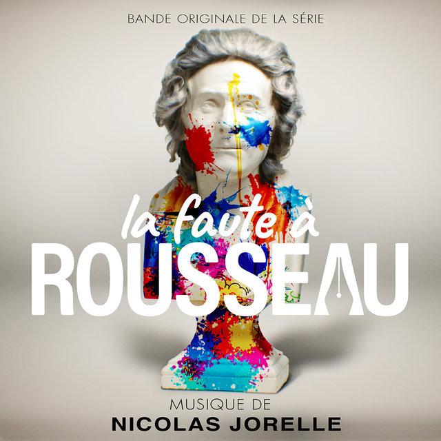 La faute à Rousseau (Bande originale de la série)