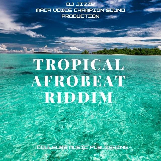 Tropical Afrobeat Riddim
