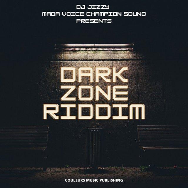 Dark Zone Riddim