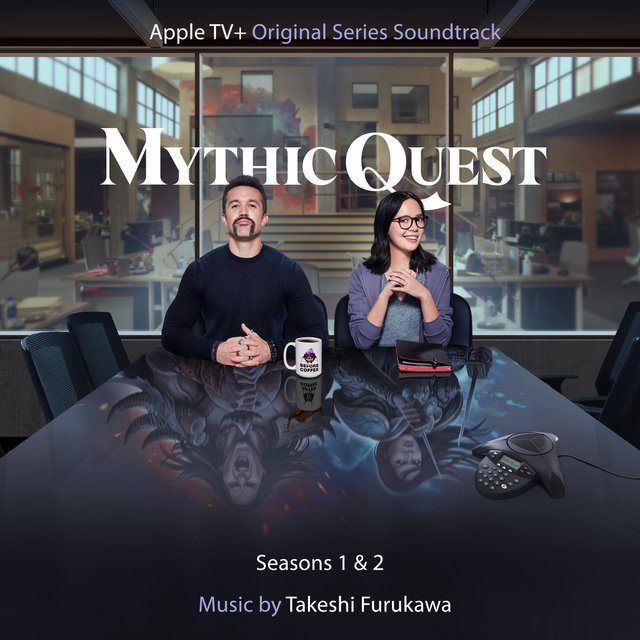 Mythic Quest: Seasons 1 & 2 (Apple TV+ Original Series Soundtrack)