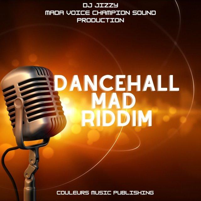 Dancehall Mad Riddim
