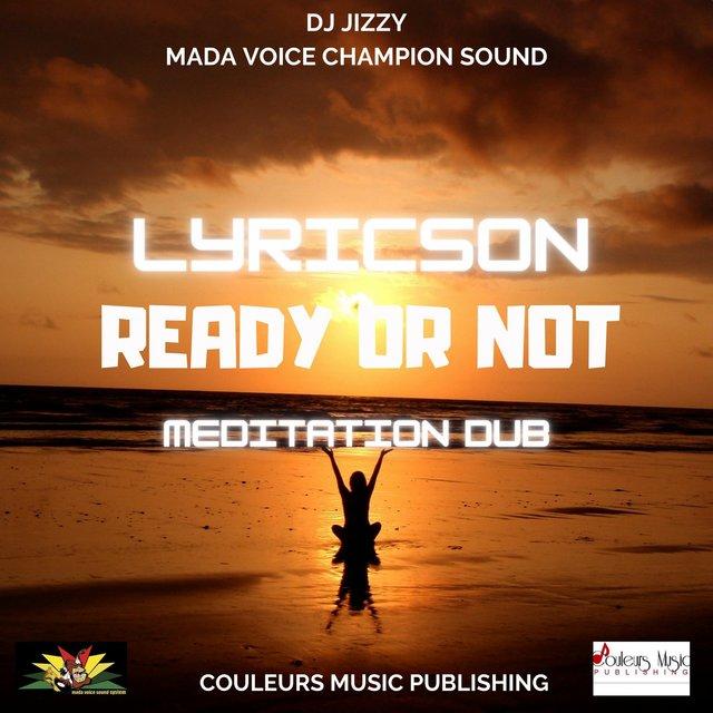 Couverture de Ready or Not (Meditation Dub)