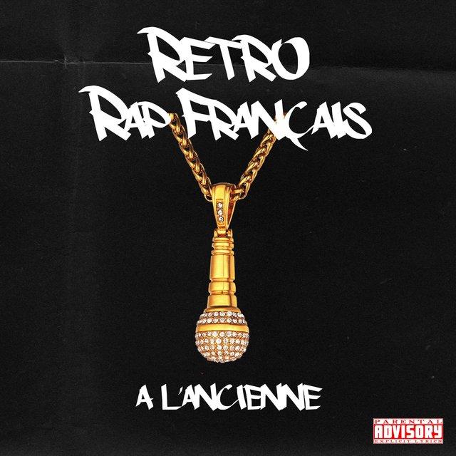 """Couverture de Retro rap français """"À l'ancienne"""""""