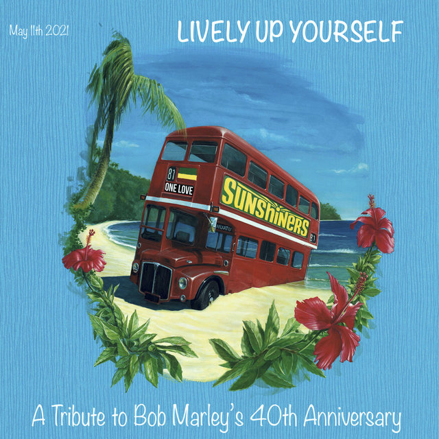 Lively up Yourself (A tribute to Bob Marley 40th anniversary)