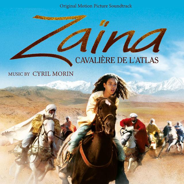 Zaïna, cavalière de l'Atlas (Original Motion Picture Soundtrack)