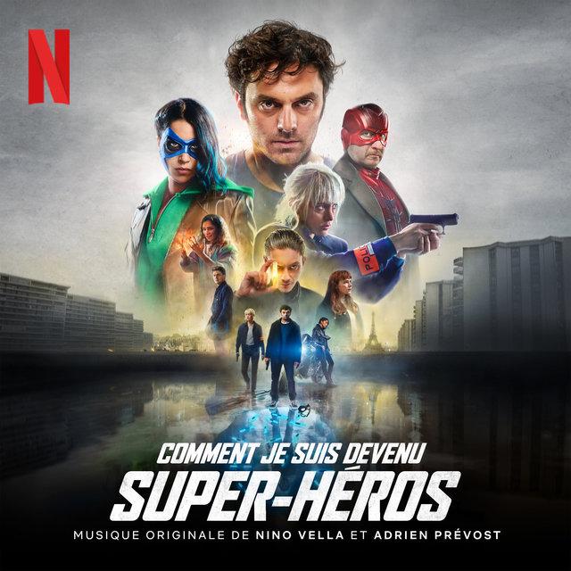 Comment je suis devenu super-héros (Bande originale du film)