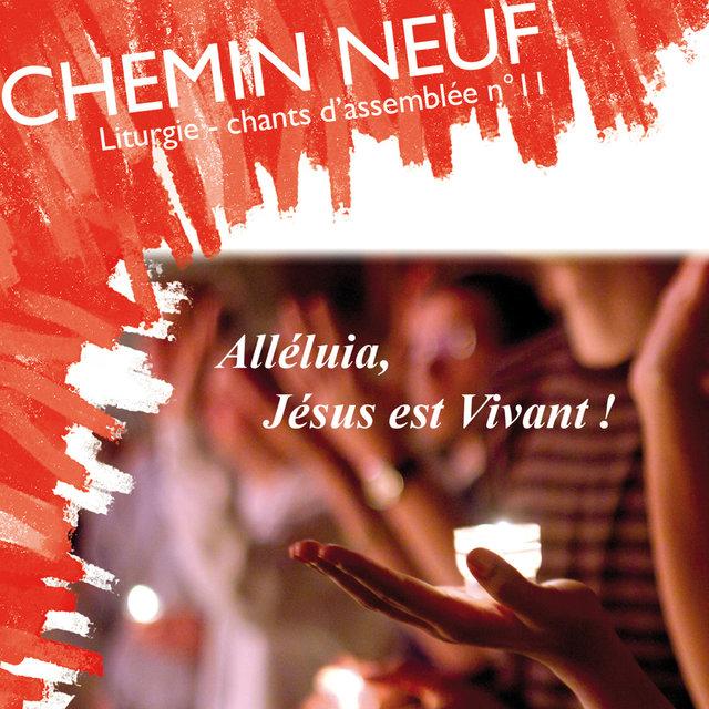 Liturgie - Chants d'assemblée No. 11: Alléluia, Jésus est vivant !