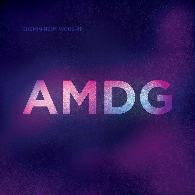 AMDG, Chemin Neuf Worship