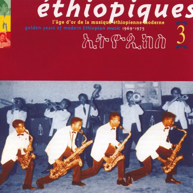 Ethiopiques, Vol. 3: Golden Years 1969-1975