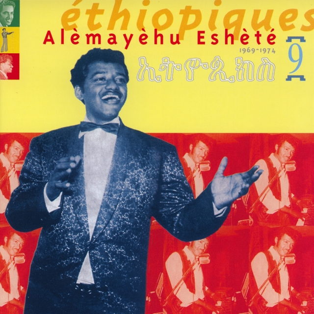 Ethiopiques, Vol. 9: Alèmayèhu Eshèté 1969-1974