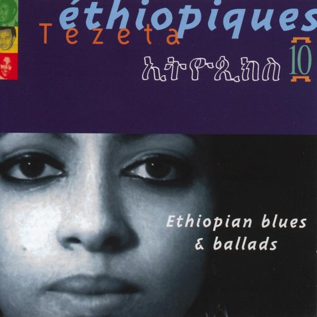 Ethiopiques, Vol. 10: Ethiopian Blues & Ballads