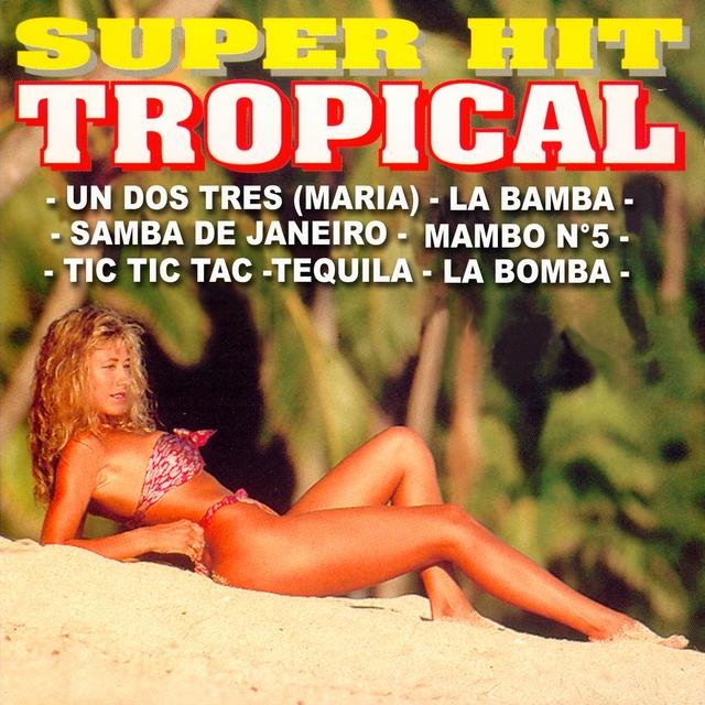 Couverture de Super Hit Tropical