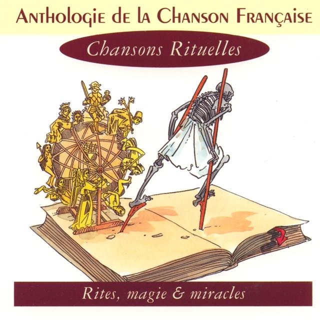 Anthologie de la chanson française - Chansons rituelles