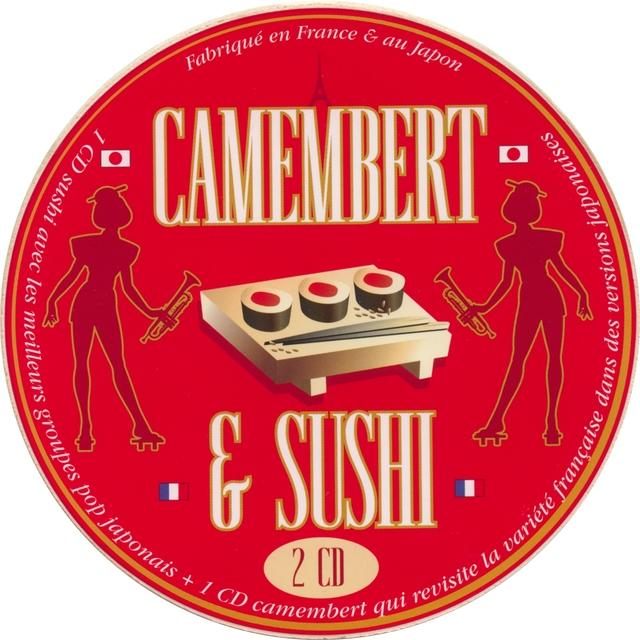 Camembert et sushi