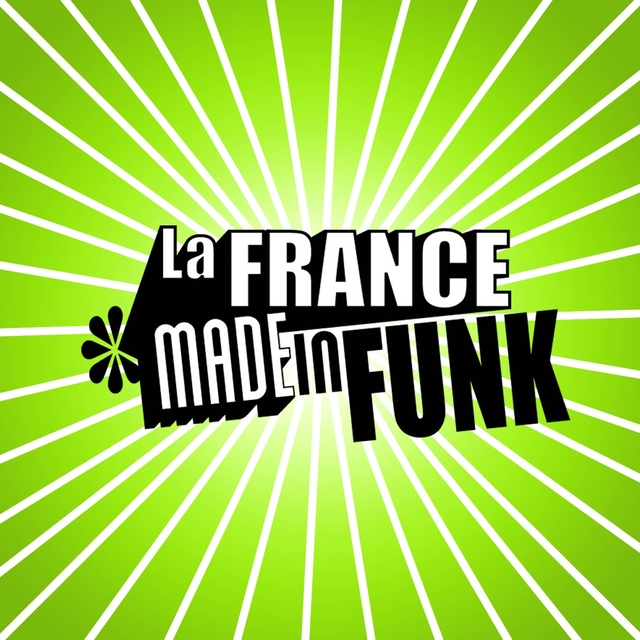 La france made in funk