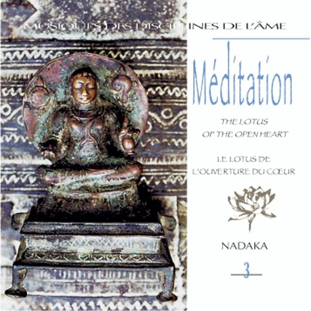 Musiques des disciplines de l'âme: méditation 3
