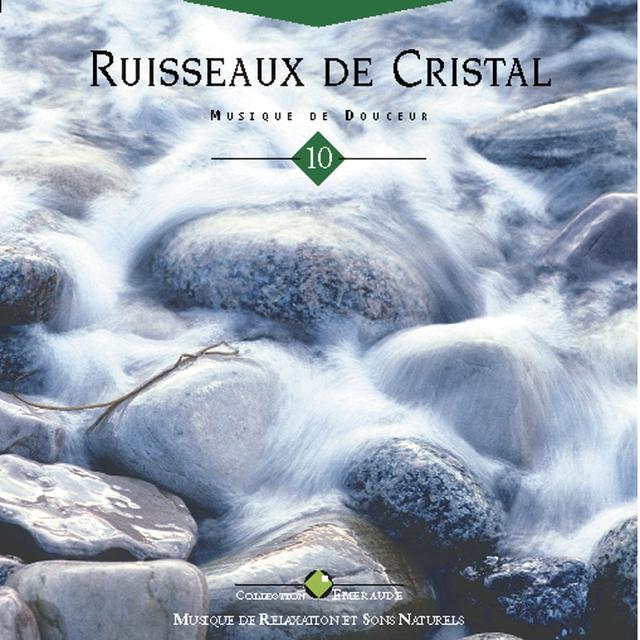 Emeraude: ruisseaux de cristal