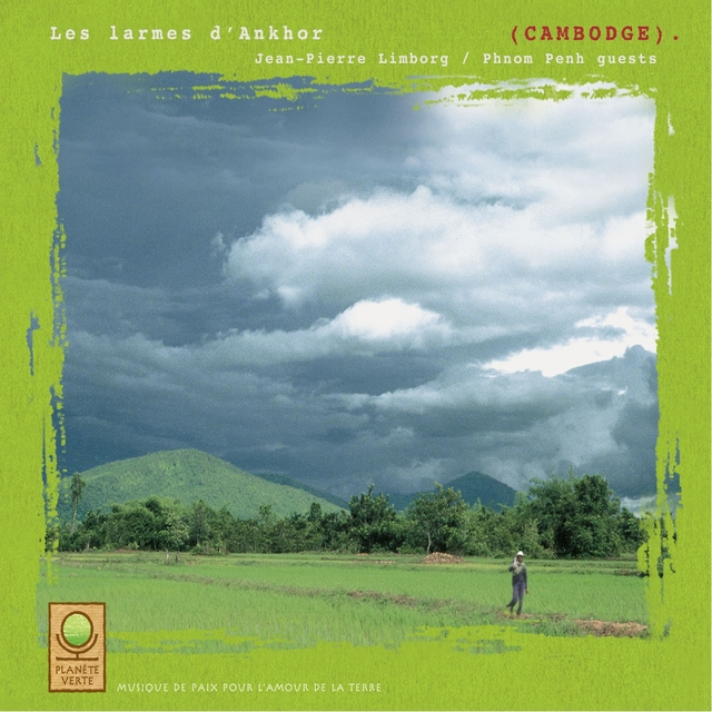 Planète verte: les larmes d'angkor (cambodge)