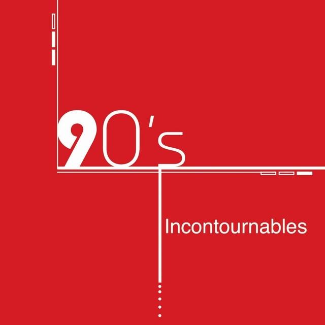 Couverture de Compilation années 90 : 90's Incontournables