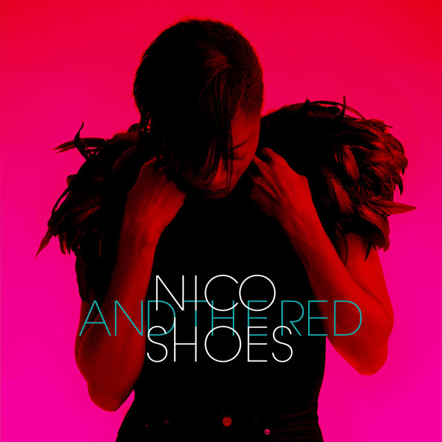 Nico and the Red Shoes - EP