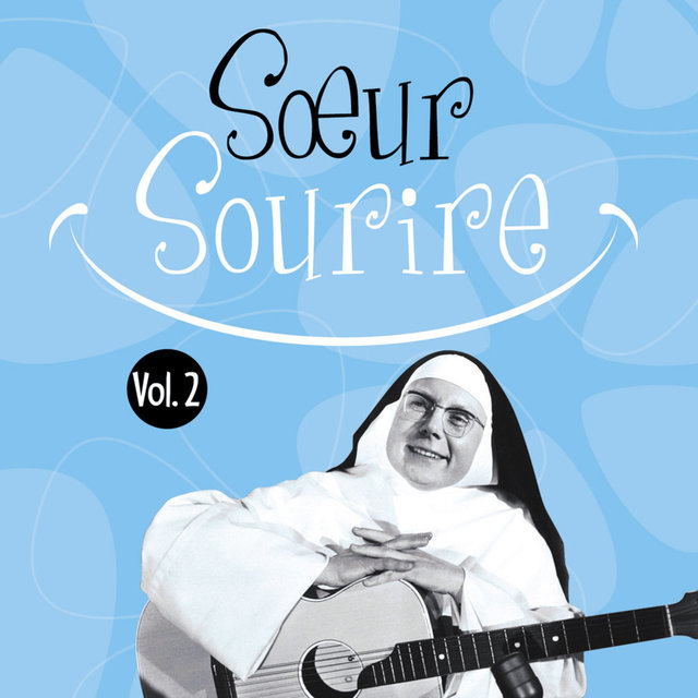 Soeur Sourire, Vol. 2