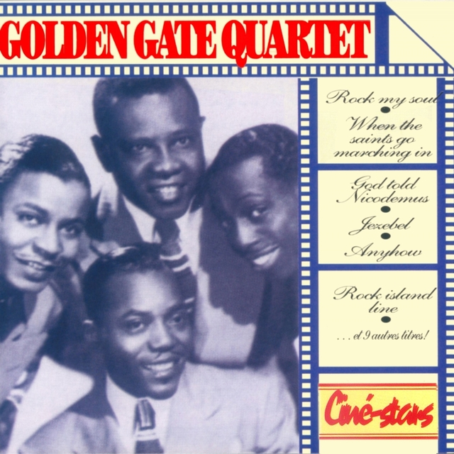 Ciné-Stars : Golden Gate Quartet