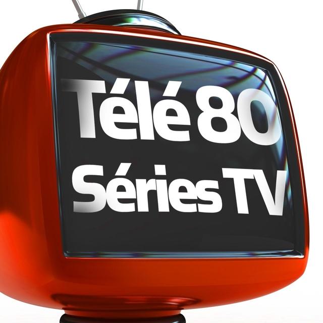 Télé 80 (Séries TV)