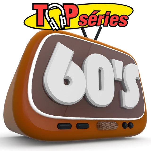 Top séries 60's (Bandes originales de séries télévisées)