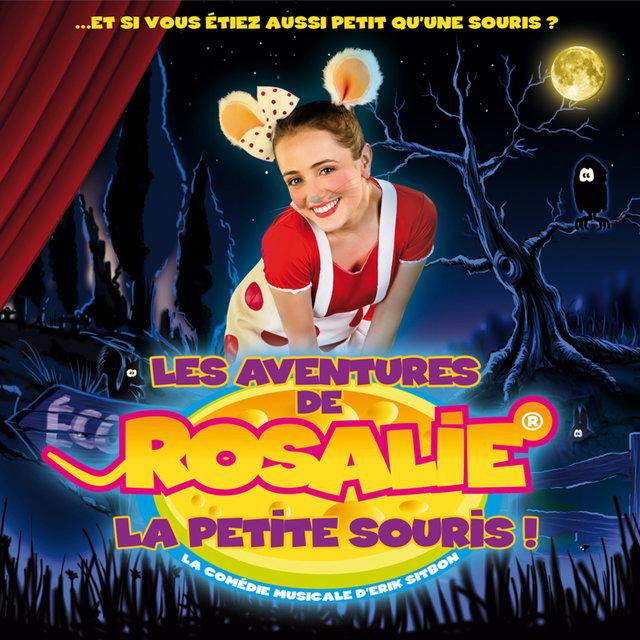 Les Aventures de Rosalie, la petite souris! (La comédie musicale)