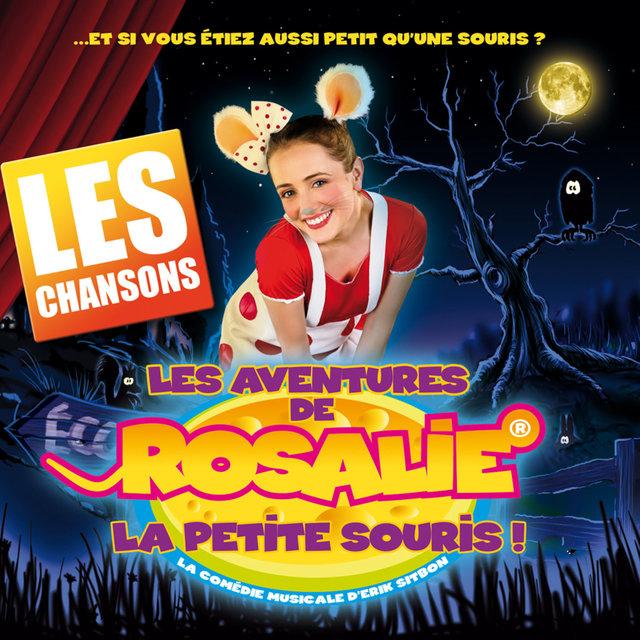 Les Aventures de Rosalie, la petite souris !, Les Chansons