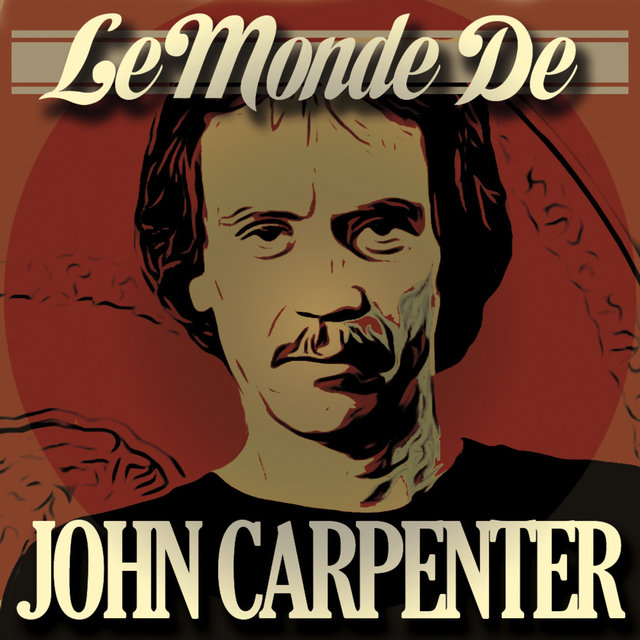 Couverture de Le Monde de John Carpenter