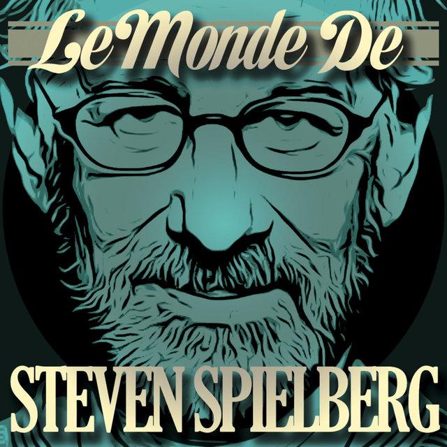 Couverture de Le Monde de Steven Spielberg
