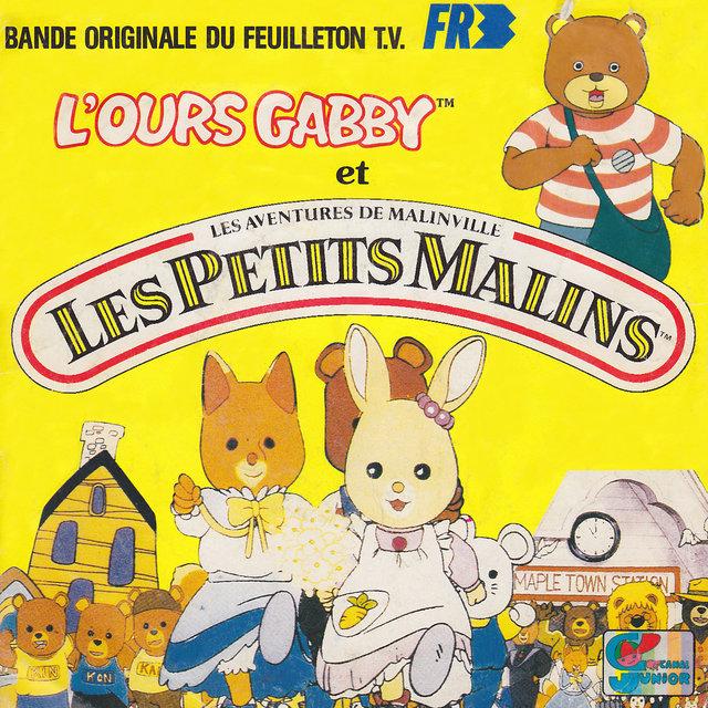 Couverture de L'ours Gabby et les Petits Malins (Bande originale du feuilleton TV) - Single