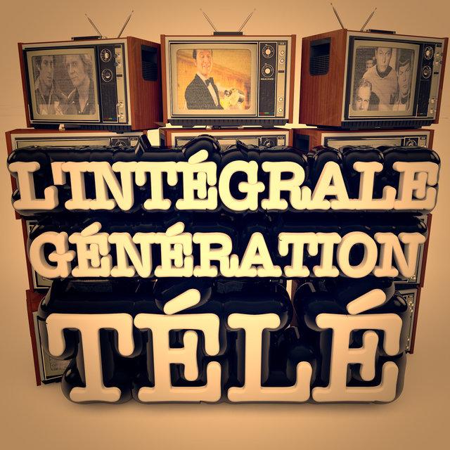 Génération télé, l'intégrale