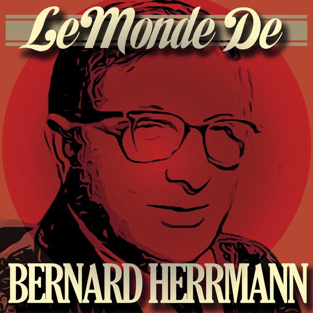 Le monde de Bernard Herrmann