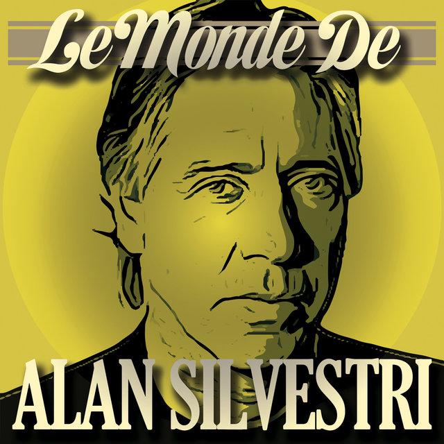 Le monde de Alan Silvestri