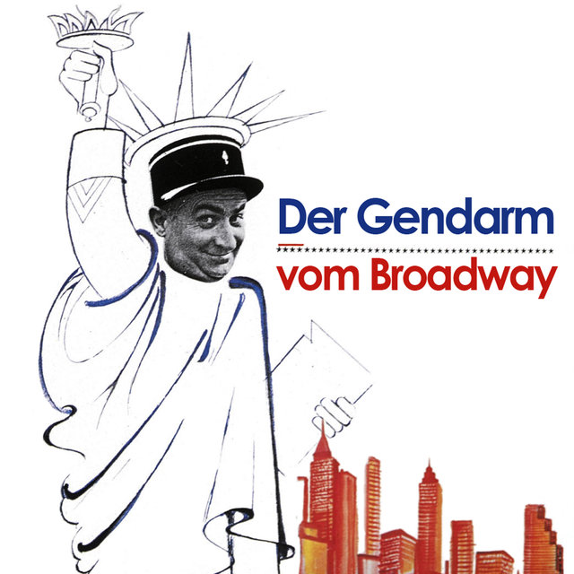 Der Gendarm vom Broadway (Original Motion Picture Soundtrack) - EP
