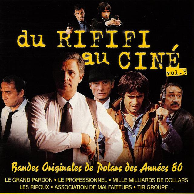 Couverture de Du rififi au ciné, Vol. 3: Bandes originales de polars des années 80
