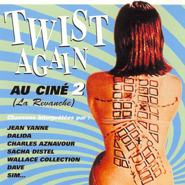 Twist Again au ciné, Vol. 2 (La revanche) [Bandes originales de films]
