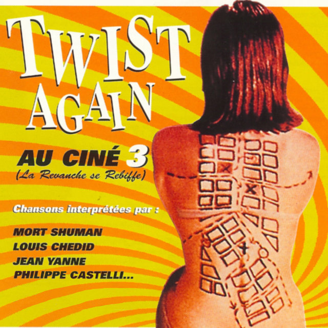 Twist Again au ciné, Vol. 3 (La revanche se rebiffe) [Bandes originales de films]