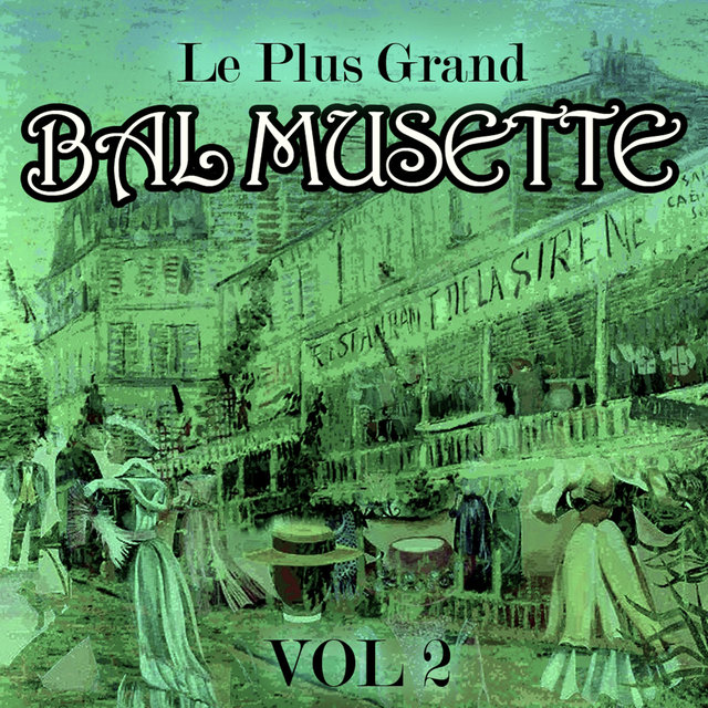 Couverture de Le plus grand bal musette, Vol. 2